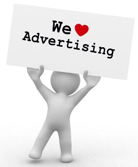 We love advertising!